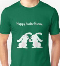Happy Easter Honey Unisex T-Shirt