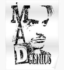 MAD GENIUS - destroyed Poster