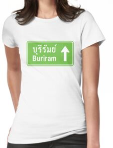 Buriram, Isaan, Thailand Ahead ⚠ Thai Traffic Sign ⚠ Womens Fitted T-Shirt
