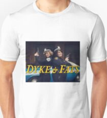 Dyke and Fats Unisex T-Shirt