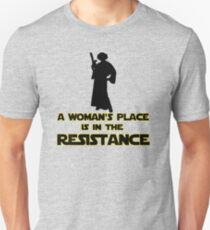 A Woman's Place Is In The Resistance 2 T-Shirt