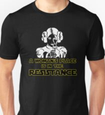 A Woman's Place Is In The Resistance Unisex T-Shirt