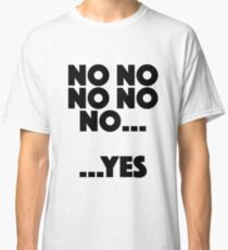 Vicar of Dibley - No No No… …Yes Classic T-Shirt