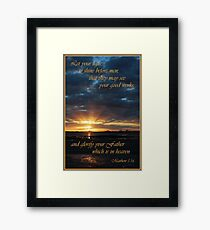 Let Your Light Shine - Matthew 5:16 Framed Print