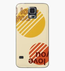 I love you Case/Skin for Samsung Galaxy