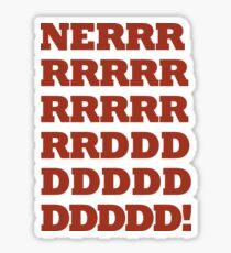 NERRRDDD! [Vintage] Sticker