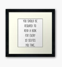 Read a book | Hilarious Quote III Framed Print