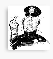 Policeman Flipping Off Canvas Print
