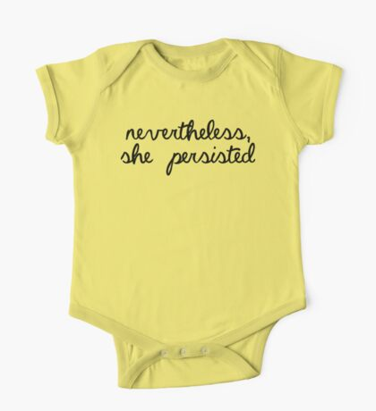 Nevertheless, She Persisted One Piece - Short Sleeve