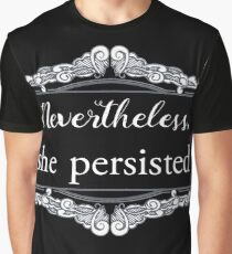 She Persisted (ACLU benefit) Graphic T-Shirt