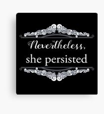 She Persisted (ACLU benefit) Canvas Print