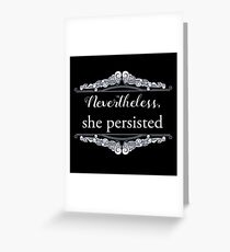 She Persisted (ACLU benefit) Greeting Card