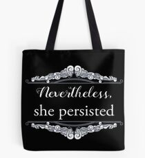 She Persisted (ACLU benefit) Tote Bag