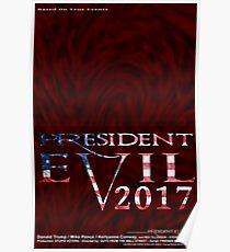 President Evil 2017 Poster