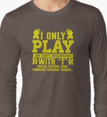 I Only Play Paintball On Days Beginning Long Sleeve T-Shirt