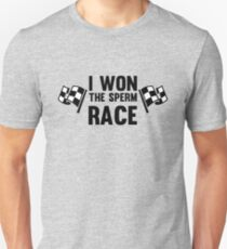 I won the Sperm Race - Funny Winner Winning Champ Champion Shirts And Gifts Unisex T-Shirt