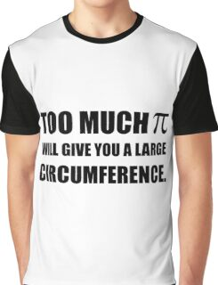 Too Much Pi Symbol Circumference Graphic T-Shirt