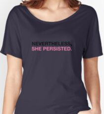 Nevertheless She Persisted - Black - Pink Women's Relaxed Fit T-Shirt