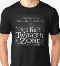 Trapped In The Twilight Zone Unisex T-Shirt