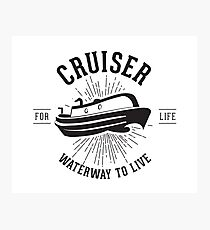 Cruiser - Waterway to Live Photographic Print