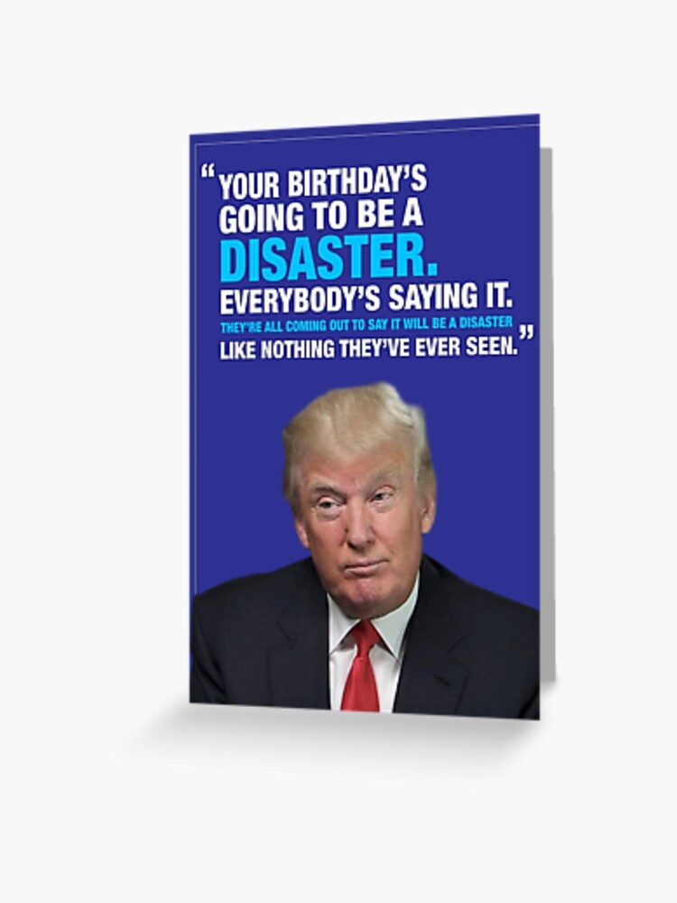 photograph relating to Donald Trump Birthday Card Printable named Donald Trump Catastrophe Birthday Card Greeting Card