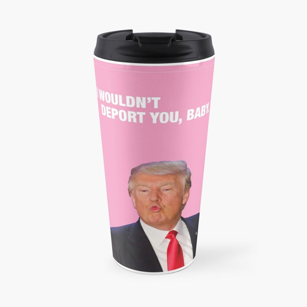 Ich würde dich nicht verraten, Baby - Trump Valentine Thermobecher