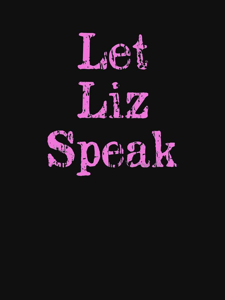 LetLizSpeak by danscifi