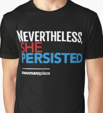 Nevertheless She Persisted Graphic T-Shirt