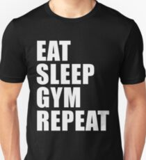 Eat Sleep Gym Repeat Sport Shirt Funny Cute Gift For Weight LIfter Lift Power Team Player T-Shirt