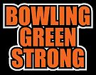 Bowling Green Strong (Bowling Green Falcons Colors) by Rich Anderson