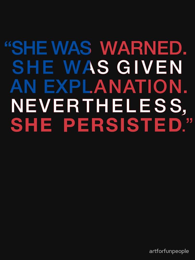Ella fue advertida - Sin embargo ella persistió - Rojo Blanco y Azul de artforfunpeople