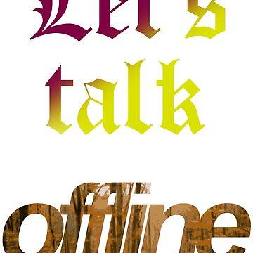 let's talk offline by ZoldPardon