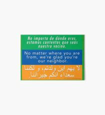 We're glad you're our neighbor--tolerance and welcome Art Board