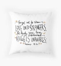 Love Unto Strangers Throw Pillow