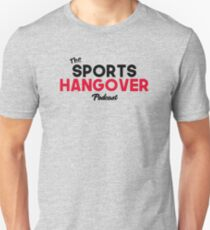 The Sports Hangover Unisex T-Shirt