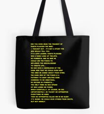 The Tragedy of Darth Plagueis the Wise Tote Bag