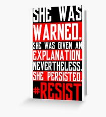 Nevertheless, She Persisted. | #Resist V.2 Greeting Card