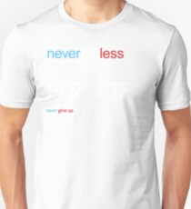 Nevertheless She Persisted (Never Give Up) Unisex T-Shirt