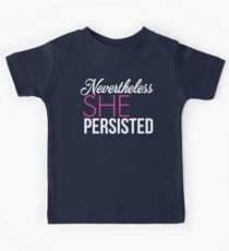 Nevertheless She Persisted (Pink) Kids Tee