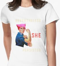 Nevertheless She Persisted. Resist with Rosie. Womens Fitted T-Shirt