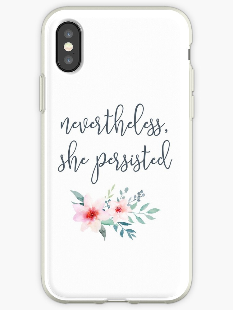 Nevertheless, She Persisted by redwoodandvine