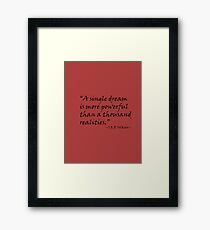 A Single Dream Is More Powerful Than A Thousand Realities Framed Print