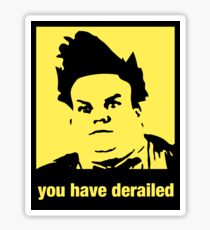 You have derailed Sticker