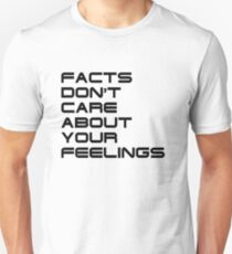 Facts Don't Care About Your Feelings 4 Unisex T-Shirt