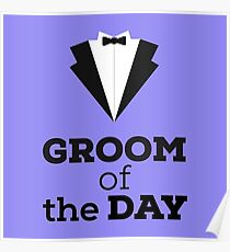 Groom of the Day Poster