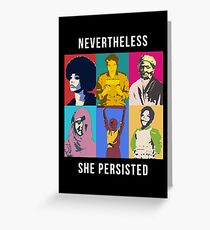 Nevertheless, these women persisted Greeting Card
