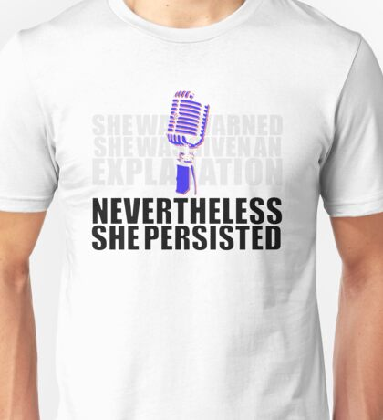 She Persisted... Unisex T-Shirt