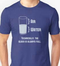 Technically The Glass Is Always Full Slim Fit T-Shirt