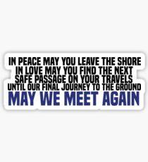 May We Meet Again (Traveler's Blessing) Sticker