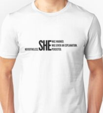 Nevertheless She Persisted (Black Staggered) Unisex T-Shirt